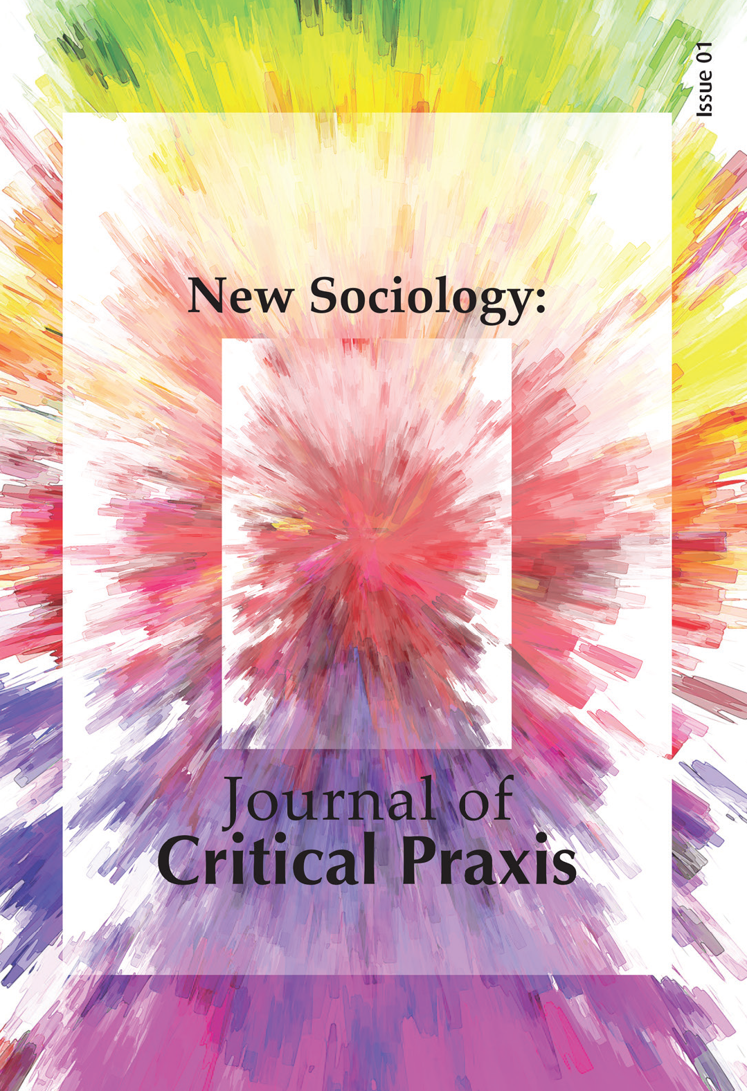 Cover image for New Sociology: Journal of Critical Praxis Volume 1, number 1